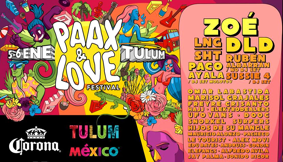 Paax and Love Tulum